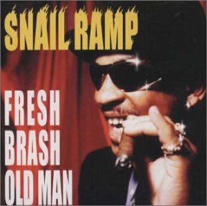 Snail Ramp Fresh Brash Old Man Import Jpn