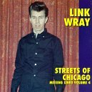 link-wray-vol-4-streets-of-chicago-miss