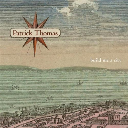 Thomas Patrick Build Me A City