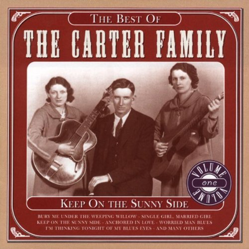 Carter Family Keep On Sunny Side Best Of Import Eu
