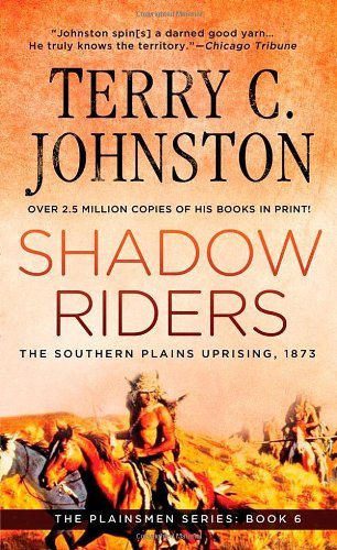 terry-c-johnston-shadow-riders-the-southern-plains-uprising-1873
