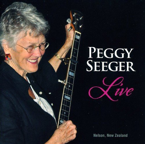 Peggy Seeger Live .