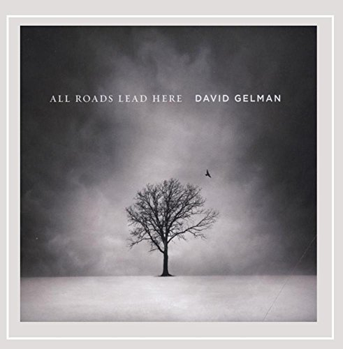 david-gelman-all-roads-lead-here