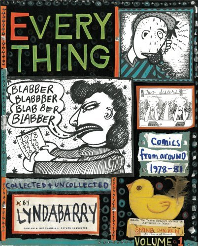 Lynda Barry Blabber Blabber Blabber Everything Volume 1