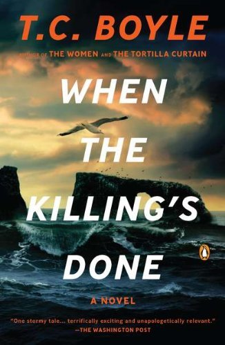 T. C. Boyle When The Killing's Done