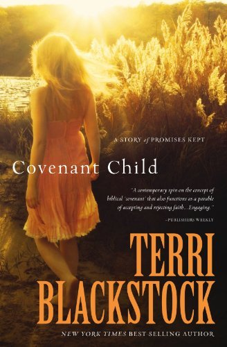 Terri Blackstock Covenant Child