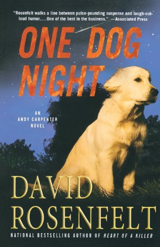 david-rosenfelt-one-dog-night-an-andy-carpenter-novel