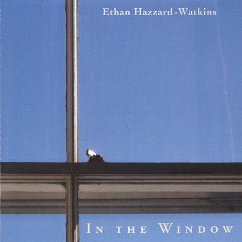 Ethan Hazzard Watkins In The Window
