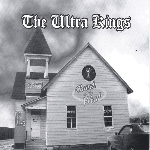 Ultra Kings Church Of The Weak