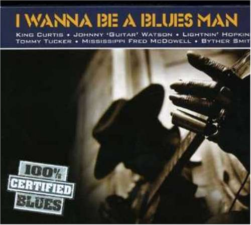 i-wanne-be-a-blues-man-i-wanne-be-a-blues-man-import-gbr