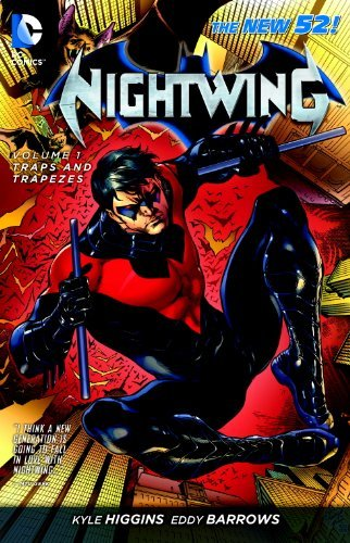 Kyle Higgins Nightwing Vol. 1 Traps And Trapezes (the New 52)