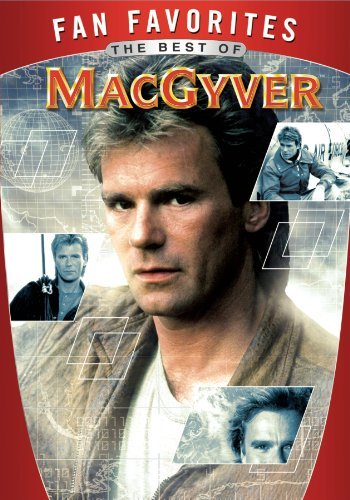 Macgyver Fan Favorites Best Of Macgyver Fan Favorites Best Of Macgyver