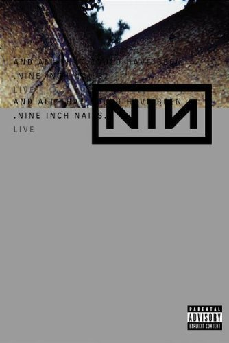 Nine Inch Nails And All That Could Have Been Explicit Version 2 DVD