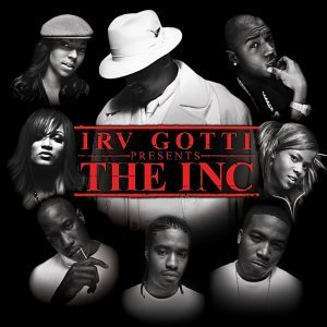 Irv Gotti Presents...The Inc. Irv Gotti Presents...The Inc. Clean Version