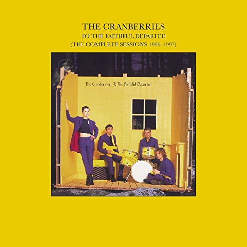 Cranberries To The Faithful Departed Remastered