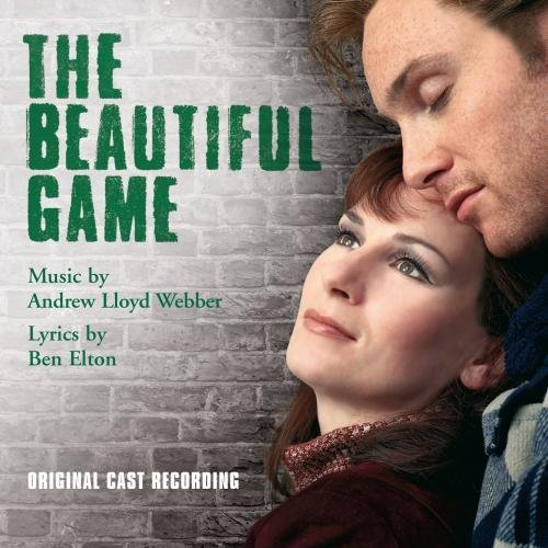 Beautiful Game Original Cast Music By Lloyd Webber Elton