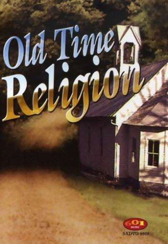 Old Time Religion Old Time Religion