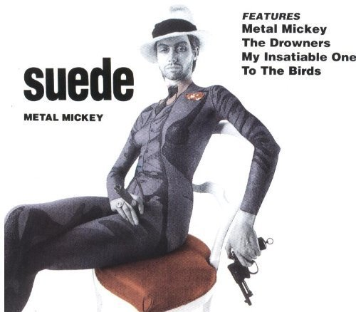 Suede Metal Mickey [single Cd]