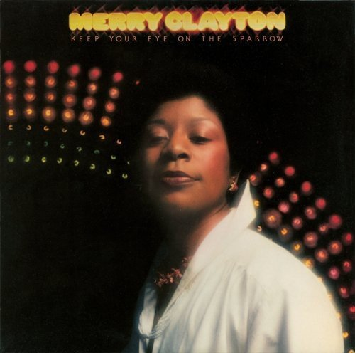 Merry Clayton Keep Your Eye On Sparrow Import Jpn