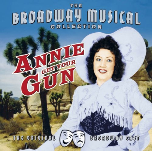 Annie Get Your Gun Original Broadway Cast Import Gbr