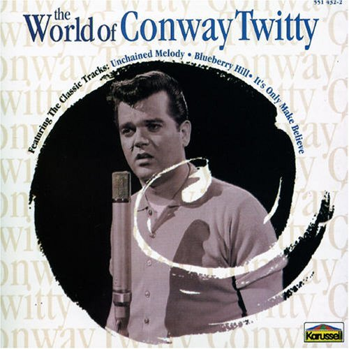 Conway Twitty World Of Conway Twitty Import Aus