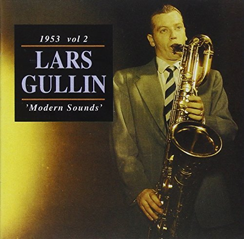 Lars Gullin Vol. 2 Modern Sounds 1953 Import Swe