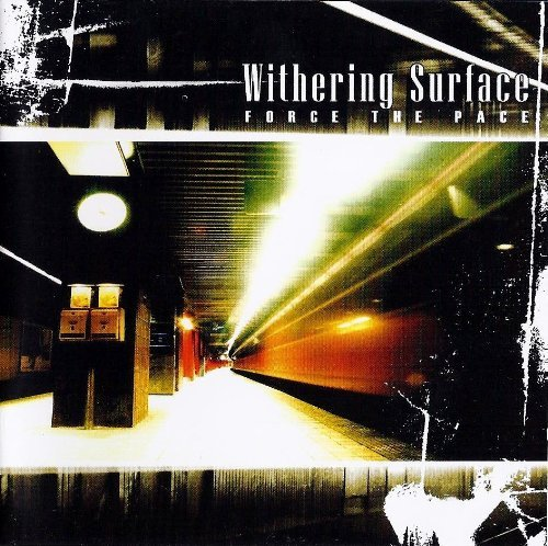 Withering Surface Force The Pace