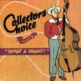 Collectors Choice Series Vol. 4 What A Night Import Eu Collectors Choice Series