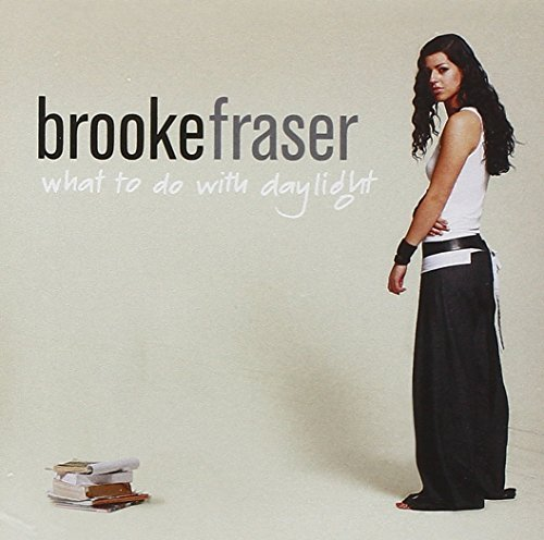 Brook Fraser What To Do With Daylight