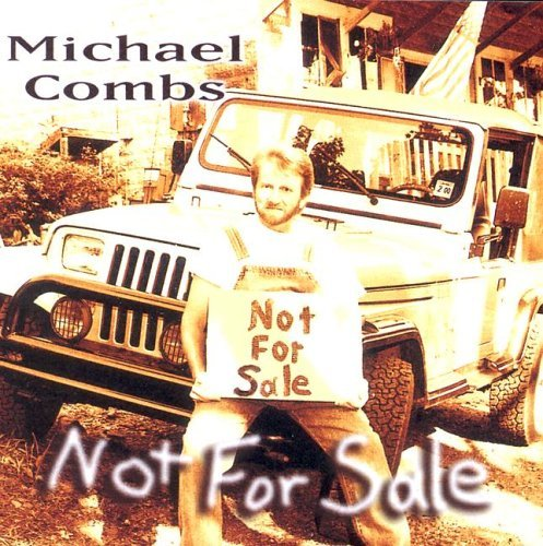 Michael Combs Not For Sale