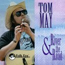 Tom May River & The Road