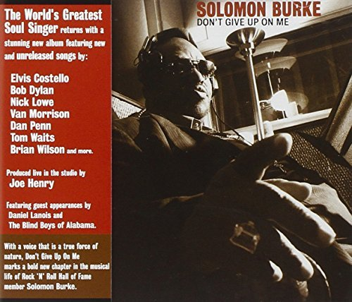 Solomon Burke Don't Give Up On Me