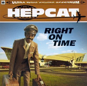 Hepcat Right On Time