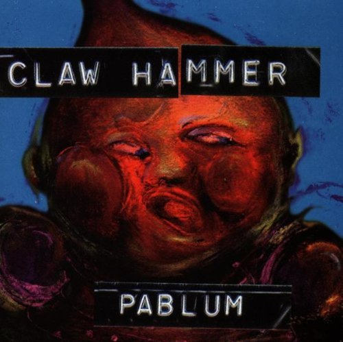 Clawhammer/Pablum