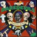 daredevils-hate-you