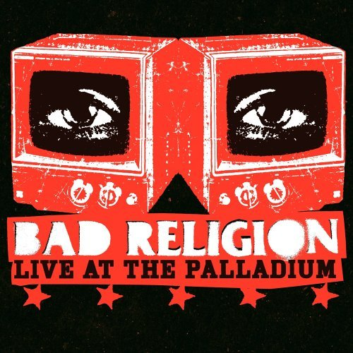 Bad Religion Live At The Palladium
