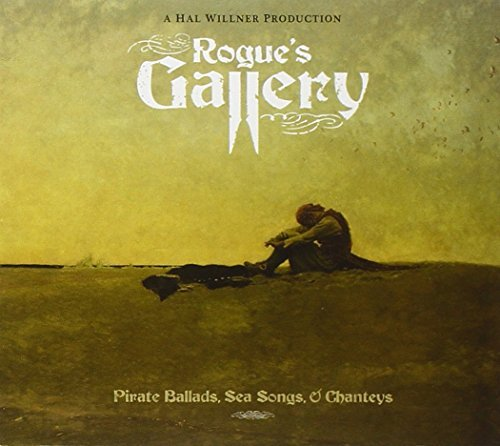 Rogue's Gallery Pirate Ballad Rogue's Gallery Pirate Ballad 2 CD Set