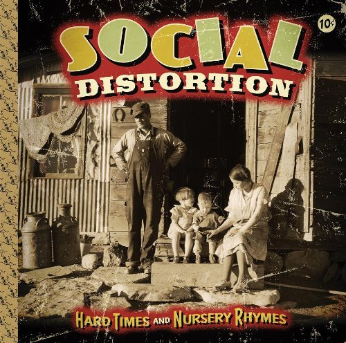 Social Distortion Hard Times & Nursery Rhymes