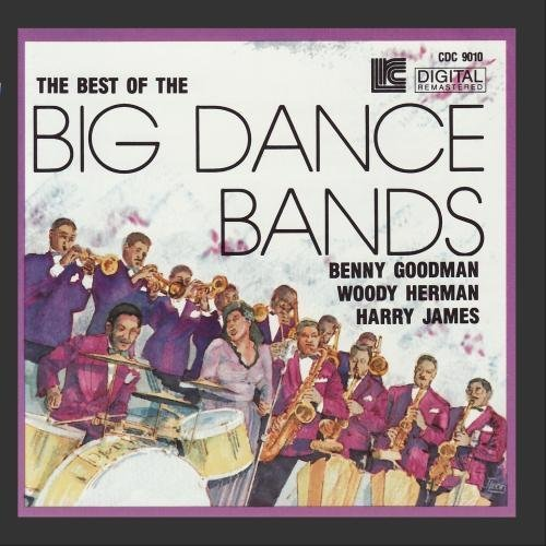 Best Of The Big Dance Bands Best Of The Big Dance Bands