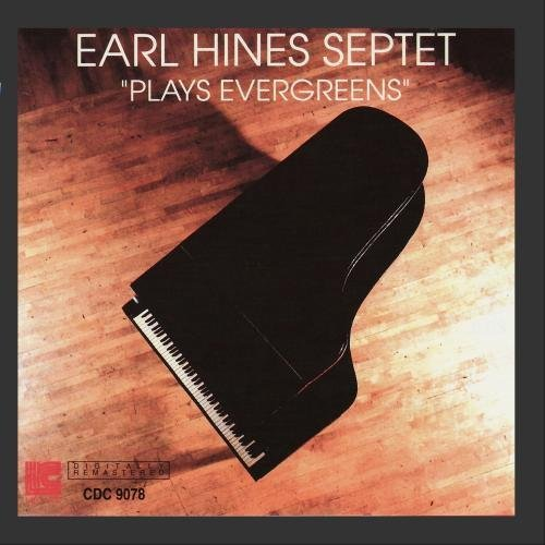 earl-hines-septet-plays-evergreens