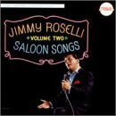 Jimmy Roselli Saloon Songs # 2