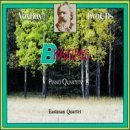 J. Brahms 3 Piano Quartets Eastman Quartet