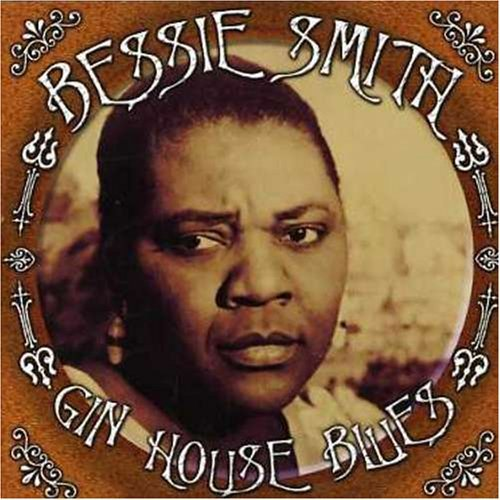 Bessie Smith Gin House Blues Import Gbr