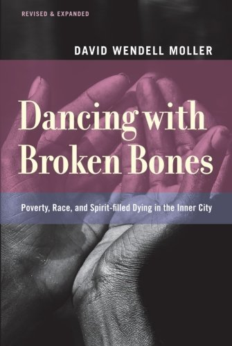 david-wendell-moller-dancing-with-broken-bones-rev-expanded