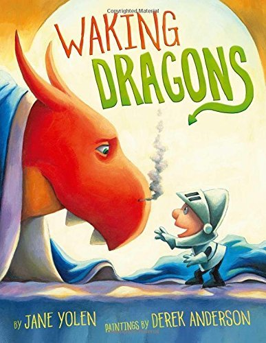 Jane Yolen Waking Dragons