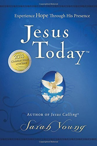 Sarah Young Jesus Today Experience Hope Through His Presence