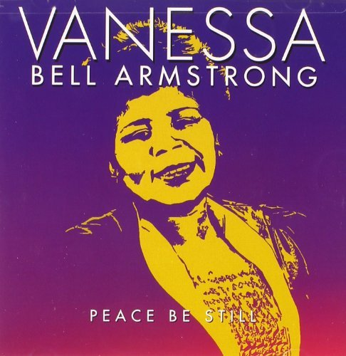 Vanessa Bell Armstrong Peace Be Still