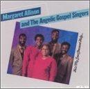 Margaret Allison & The Angelic Gospel Singers/He's My Ever Present Help@MAL 4447