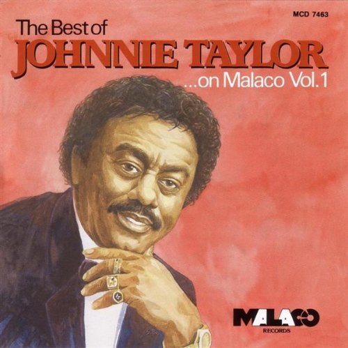 Johnnie Taylor Vol. 1 Best Of Johnnie Taylor