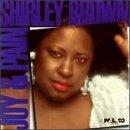 Shirley Brown/Joy & Pain